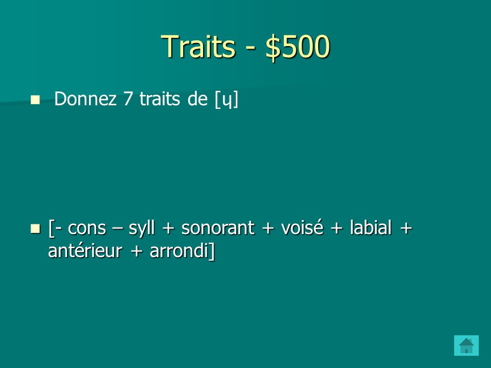 Traits - $500 Donnez 7 traits de [ɥ]